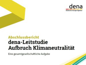 Abschlussbericht der dena-Leitstudie Aufbruch Klimaneutralität, Quelle: Deutsche Energie-Agentur dena